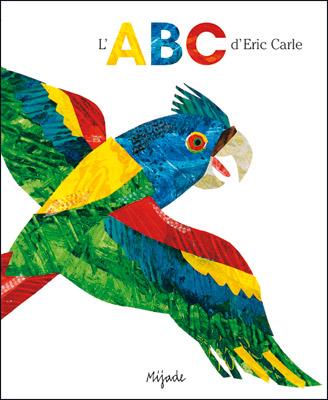 ABC d'Eric Carle (L')