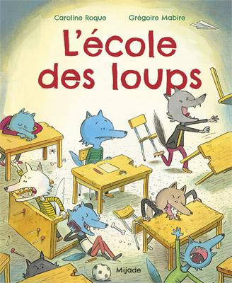 École des loups (L')