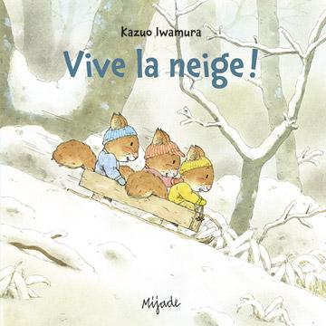 Nic, Nac et Noc Vive la neige !