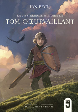 Tom Cœurvaillant 1 Aventurier en herbe
