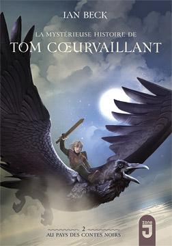 Tom Cœurvaillant 2 Au Pays des Contes noirs