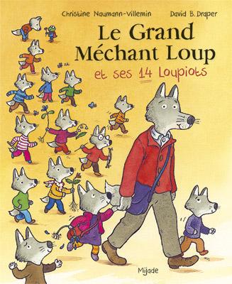 Grand Méchant Loup et ses 14 loupiots (Le)